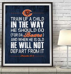 Chicago Bears football inspired Art Print Train Up a Child Proverbs 226 parody UNFRAMED Nursery  Baby Shower  Kids room  Teacher  Childrens room decor gift poster * Learn more by visiting the image link.