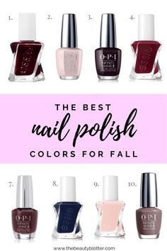 MY FAVORITE NAIL POLISH SHADES FOR FALL 2020 | I am sharing my favorite nail polish shades for Fall 2020, including some deep reds, sophisticated plums, velvety greys and universally flattering neutrals. The best fall nailpolish colors for autumn. #essie #opipolish #nailpolish