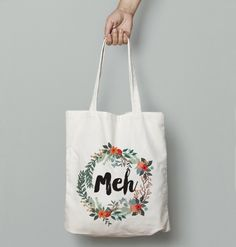 Meh Floral Wreath Funny Quote Market Shopper Shoulder Tote Bag by Fuzzy and Birch on Gourmly