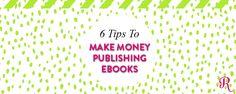 6 Tips To Make Money Selling eBooks - Raspberry Stripes