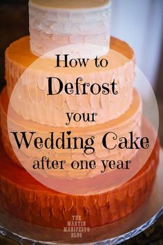 How to defrost your wedding cake for your anniversary