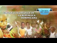 Cámara al Hombro – Limosneras haitianas en la República Dominicana