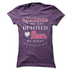 Hairdresser By Day Devoted Mom By Night T Shirt, Hoodie, Sweatshirt