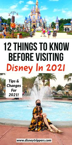 12 Things To Know Before Visiting Disney In 2021