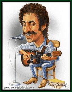 Jim Croce-Great singer! I was lucky enough to see him in concert just three days before the plane crash that took his life! R.I.P., Leroy!