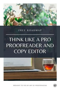 Roadmap - Thinking like a pro Editing Writing, Writing A Book, Writing Tips, Writing Prompts, Work From Home Jobs, Make Money From Home, How To Make Money, Copy Editor, Proofreader