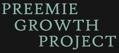 Preemie Growth Project  - Premature Babies, Neuromuscular Issues & Micronutrient Deficiencies - Working therory for Neuromuscular Issue Improvement
