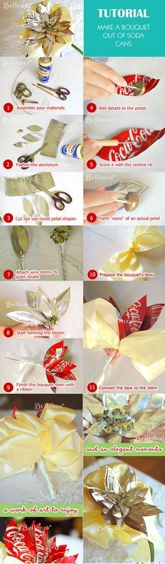 TUTORIAL: Turn soda cans into a bouquet. This project can also be applied towards making centerpieces out of soda cans.