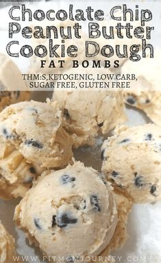 Chocolate Chip Cookie Dough Peanut Butter Fat Bombs Looking for a quick and tasty recipe to help you get more fat in your diet? Make these no-cook Chocolate Chip Peanut Butter Cookie Dough Fat Bombs that are THM:S, Low Carb, Ketogenic, and Sugar Free! Keto Foods, Ketogenic Recipes, Keto Snacks, Paleo Diet, Low Carb Sweets, Low Carb Desserts, Low Carb Recipes, Hallumi Recipes, Hotdish Recipes