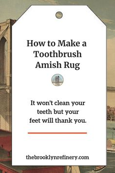 to Make a Toothbrush Amish Rug A really great recycling project is to make a toothbrush rag rug. Your feet will thank you!A really great recycling project is to make a toothbrush rag rug. Your feet will thank you! Rug Yarn, Fabric Rug, Scrap Fabric, Rag Rug Diy, Diy Rugs, Toothbrush Rug, Homemade Rugs, Rug Loom, Braided Rag Rugs