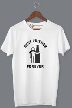 White Printed T-Shirt – Amazingcraft Quality T Shirts, Friends Forever, Printed