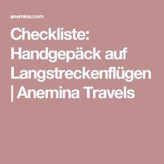 Checkliste: Handgepäck auf Langstreckenflügen | Anemina Travels