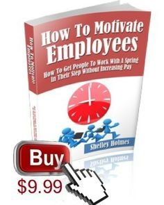 Here Are The Top 5 High Performance Employee Motivation Techniques Have you read Part One of this article on motivation in the workplace? Th...