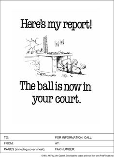 19 best fax cover sheets images on pinterest sample resume free present your next report accompanied by this funny fax cover sheet announcing that the ball is altavistaventures Images