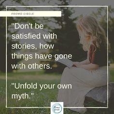 unfold your own myth .