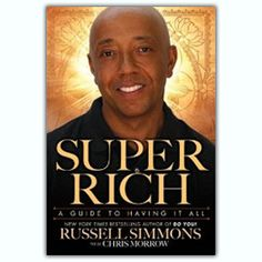 'Super Rich: A Guide to Having It All' by Russell Simmons