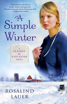 """""""A Simple Winter"""" (A Seasons of Lancaster Novel) by Rosalind Lauer"""
