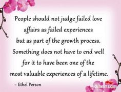 People Should Not Judge Failed Love Affairs As…
