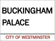 Buckingham Palace Metal Sign,City of Westminster, Ancient Home of English Royals #OMSC #Unitedkingdom