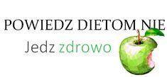 powiedz dietom nie blog o zdrowym odzywianiu Food Blogs, Food And Drink, Health Fitness, Sport, Fruit, Cooking Recipes, Kochen, The Fruit, Sports