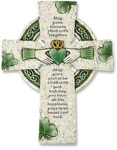"""Irish Celtic claddagh Blessing Wall Cross May your home be filled with laughter May your pockets be filled with gold And may you have all the happiness Your Irish heart can hold."""" Made of resin and stone mix Measures tall"""