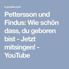Pettersson und Findus: Wie schön dass, du geboren bist - Jetzt mitsingen! - YouTube