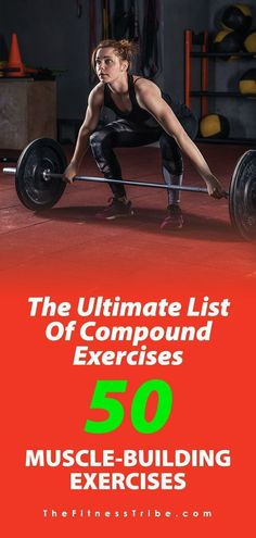 The Ultimate List of Compound Exercises: 50 Muscle-Building Exercises - The Fitness Tribe Planet Fitness Workout, Muscle Fitness, Fitness Tips, Fitness Style, Health Fitness, Weight Training Workouts, Fun Workouts, Workout Routines, Daily Routines