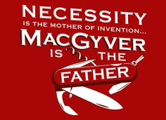 MacGyver is awesome sauce! #SnorgTees