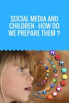 Social media and children - how do we prepare them going forward?