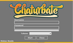 Chaturbate Token Hack Generator Tool Online 2017 Tool New Chaturbate Token Hack Generator Tool download undetected. This is the best version of Chaturbate Token Hack Generator Tool, voted as best working tool.