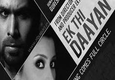 Ek thi Daayan third (3rd) day box office collection,Emraan Hasmi movie horror box office ,business and earnings report on box office and overseas colection