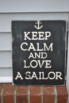 Keep Calm Military Sign van gracefullyjaded op Etsy Military Signs, Military Love, Military Spouse, Military Quotes, Go Navy, Navy Mom, Navy Quotes, Sailing Quotes, Keep Calm Signs