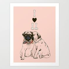 The Love of Pug Art Print by Huebucket - $22.88
