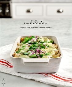 enchiladas w/ tomatillo and cashew poblano crema #vegan #entree #recipes