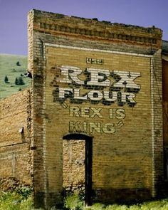 "Use Rex Flour, ""Rex is King"", Montana"