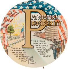A classic Patriotism and Prosperity button from the William McKinley campaign, in mint condition.