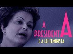A Presidenta e a Lei Feminista - EMVB - Emerson Martins Video Blog 2013