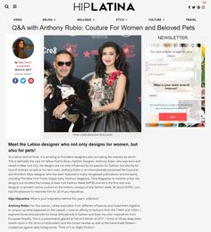 Anthony Rubio - Dog Fashion - Pet Fashion    A great in-depth interview by Olga Maria for HipLatina by about my beginnings, my creations and recent NYFW runway show.  Link: https://hiplatina.com/10-q-interview-anthony-rubio-couture-women-pets/    Photos by Mouhsine Idrissi Janati    Instagram: www.Instagram.com/AnthonyRubio01 Website: www.AnthonyRubioDesigns.com  Art Hearts Fashion
