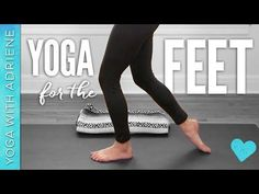 Yoga for your FEET: you know you need it. Or if you don't know, trust me – you will benefit from this healing practice. Whether you are tending to issues with the feet or you are working for preventat