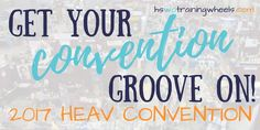 Get Your Convention Groove On! HEAV Homeschool Convention, 2017