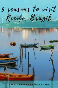 5 reasons to visit Recife, Brazil. #brazil #recife #pernambuco #travel #brazilian #traveltips #travelblog
