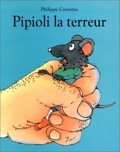 Pipioli la terreur de P Corentin https://www.amazon.fr/dp/2211017797/ref=cm_sw_r_pi_dp_U_x_BLryAb06C23MP