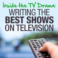 Inside the TV Drama: Writing the Best Shows on Television ON SALE until 9/8/13 #scriptchat