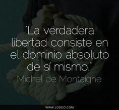 Lo dijo... Michel de Montaigne | Frases célebres y dichos populares #citas