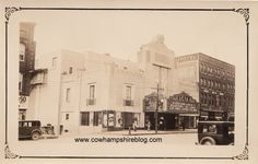 """August 1931 photograph of the State Theatre, Elm Street, Manchester NH.  The marquis says """"An Entertaining Laugh Hit with William Haines in 'Just a Gigolo' Also Comedy Cartoon and Fox News. (Just A Gigolo was released in 1931). Photograph property of Janice Brown."""