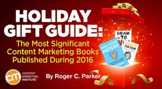 Most significant books published in 2016 by for Over 30 of the best books every content marketer will crave to give (and get) this year – Content Marketing Institute Social Media Trends, Social Media Content, What Is A Blog, Online Marketing, Marketing Books, Marketing Institute, Content Marketing Strategy, Book Suggestions, Book Publishing