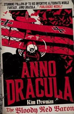 130. Anno Dracula: The Bloody Red Baron by Kim Newman