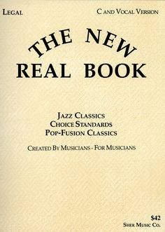 THE NEW REAL BOOK: The standard in #jazz fake books since 1988. Endorsed by #McCoyTyner and many more. BUY: http://amzn.to/1RQ6zPL