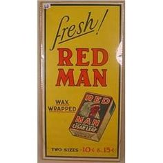 Red Man Chewing Tobacco Advertising