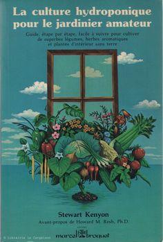 KENYON, STEWART. La culture hydroponique pour le jardinier amateur